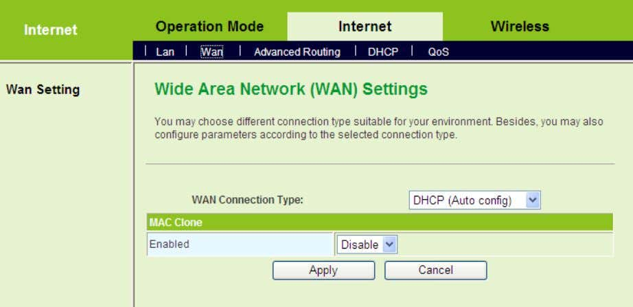 page, set WAN Connection Type to be DHCP (Auto config) . Step4 After finishing settings, click