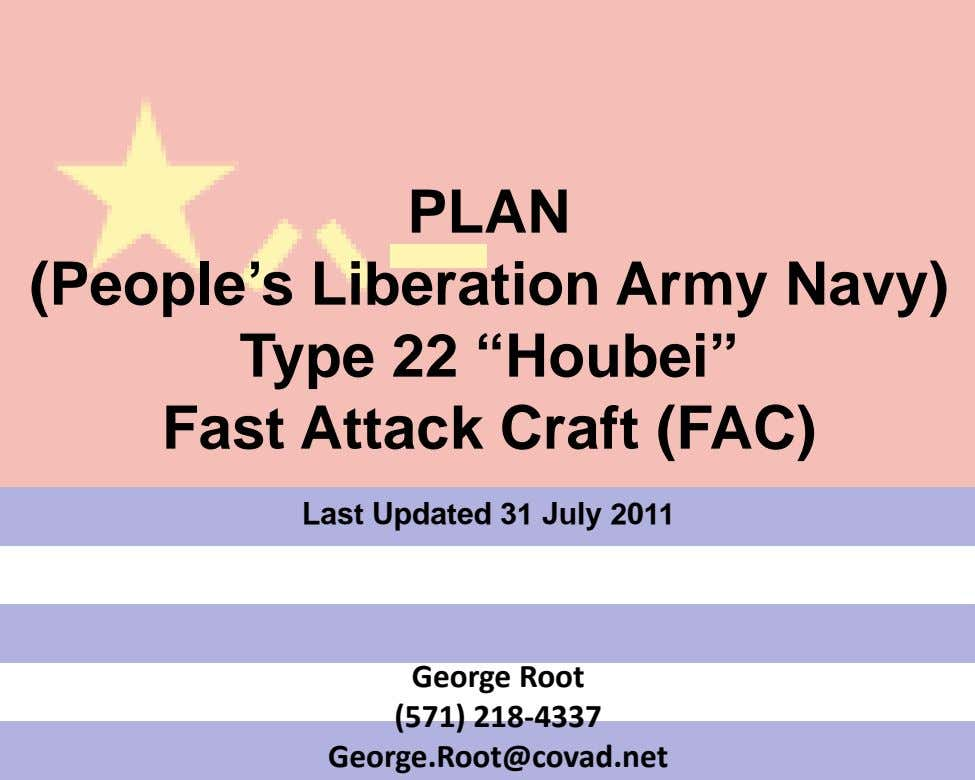 "PLAN (People's Liberation Army Navy) Type 22 ""Houbei"" Fast Attack Craft (FAC) Last Updated 31"
