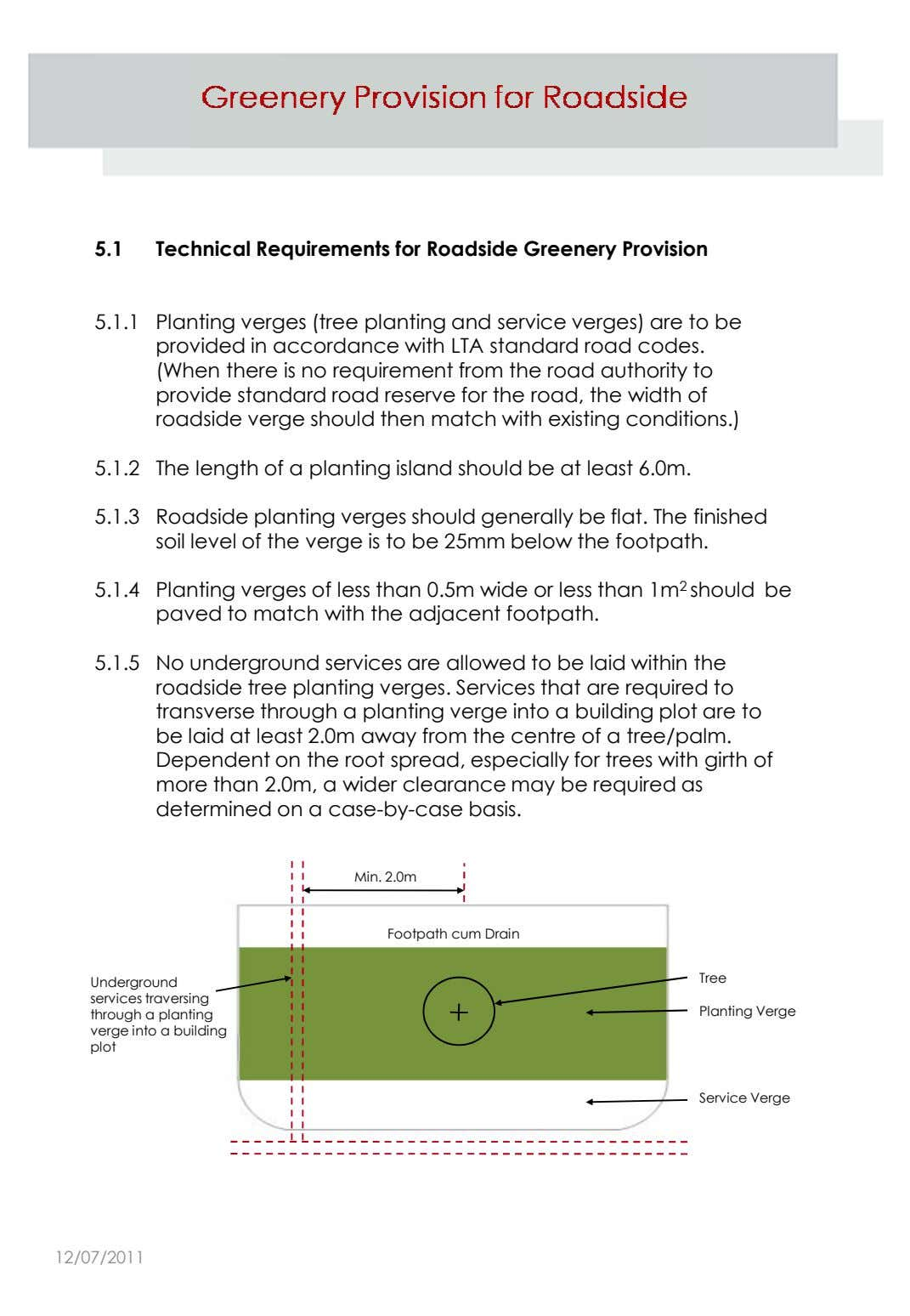 5.1 Technical Requirements for Roadside Greenery Provision 5.1.1 Planting verges (tree planting and service verges)