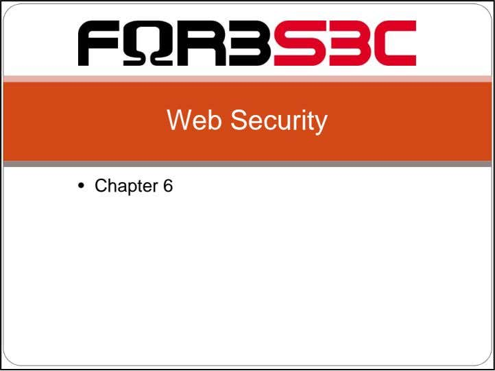 Web Security • Chapter 6