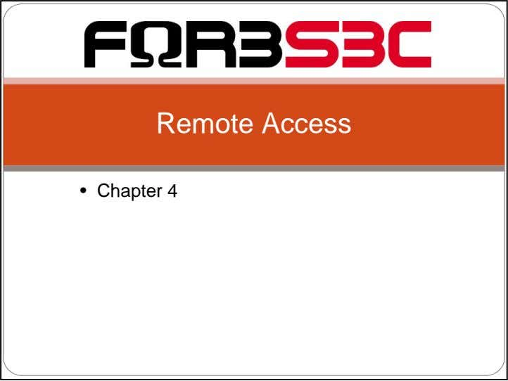 Remote Access • Chapter 4