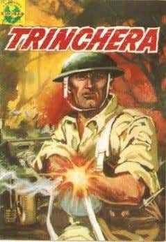 Trinchera (1966-1969) Disponibles: 47 números (01, 02, 03, 04, 05, 06, 07, 08, 09, 10,