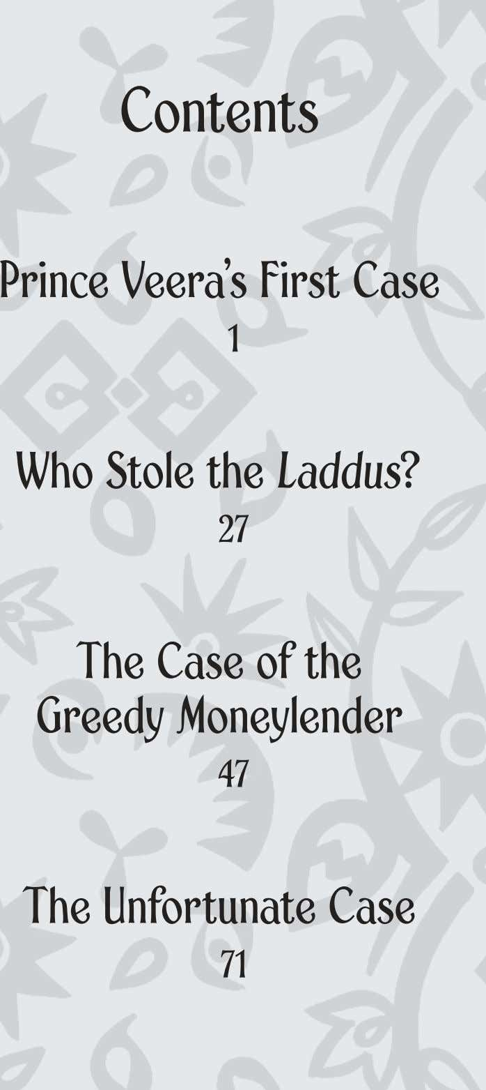 Contents Prince Veera's First Case 1 Who Stole the LaddusLaddusLaddus?? 27 The Case of the