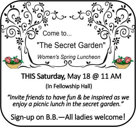 "THISTHIS Saturday,Saturday, May 18 @ 11 AM (In Fellowship Hall) ""Invite friends to have fun"