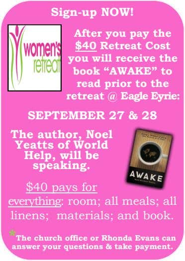 "Sign-up NOW! After you pay the $40 Retreat Cost you will receive the book ""AWAKE"""
