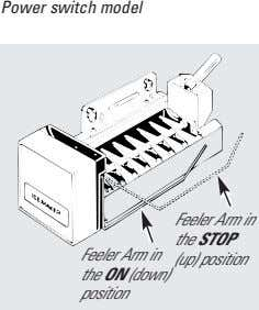 Power switch model Feeler Arm in the ON (down) position Feeler Arm in the STOP