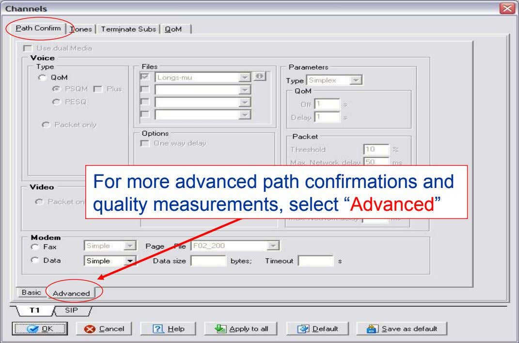 "For more advanced path confirmations and quality measurements, select ""Advanced"""