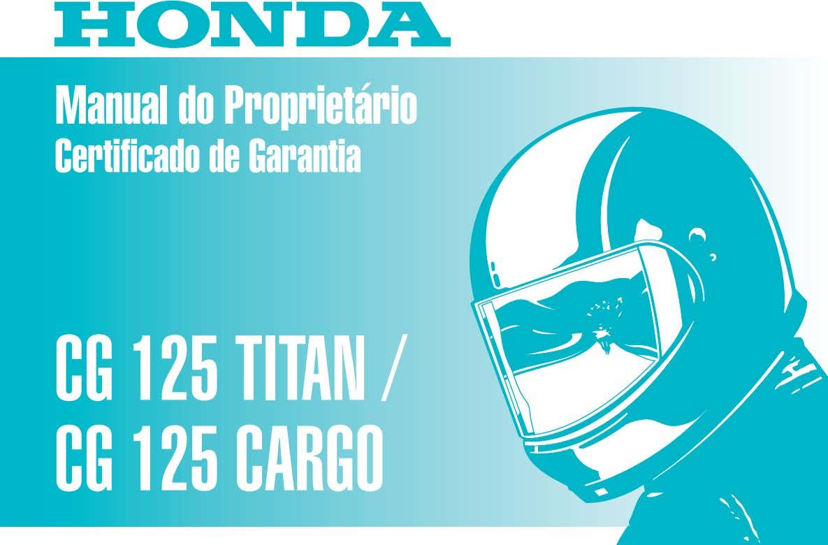 Manual do Proprietário Certificado de Garantia CG 125 TITAN / CG 125 CARGO