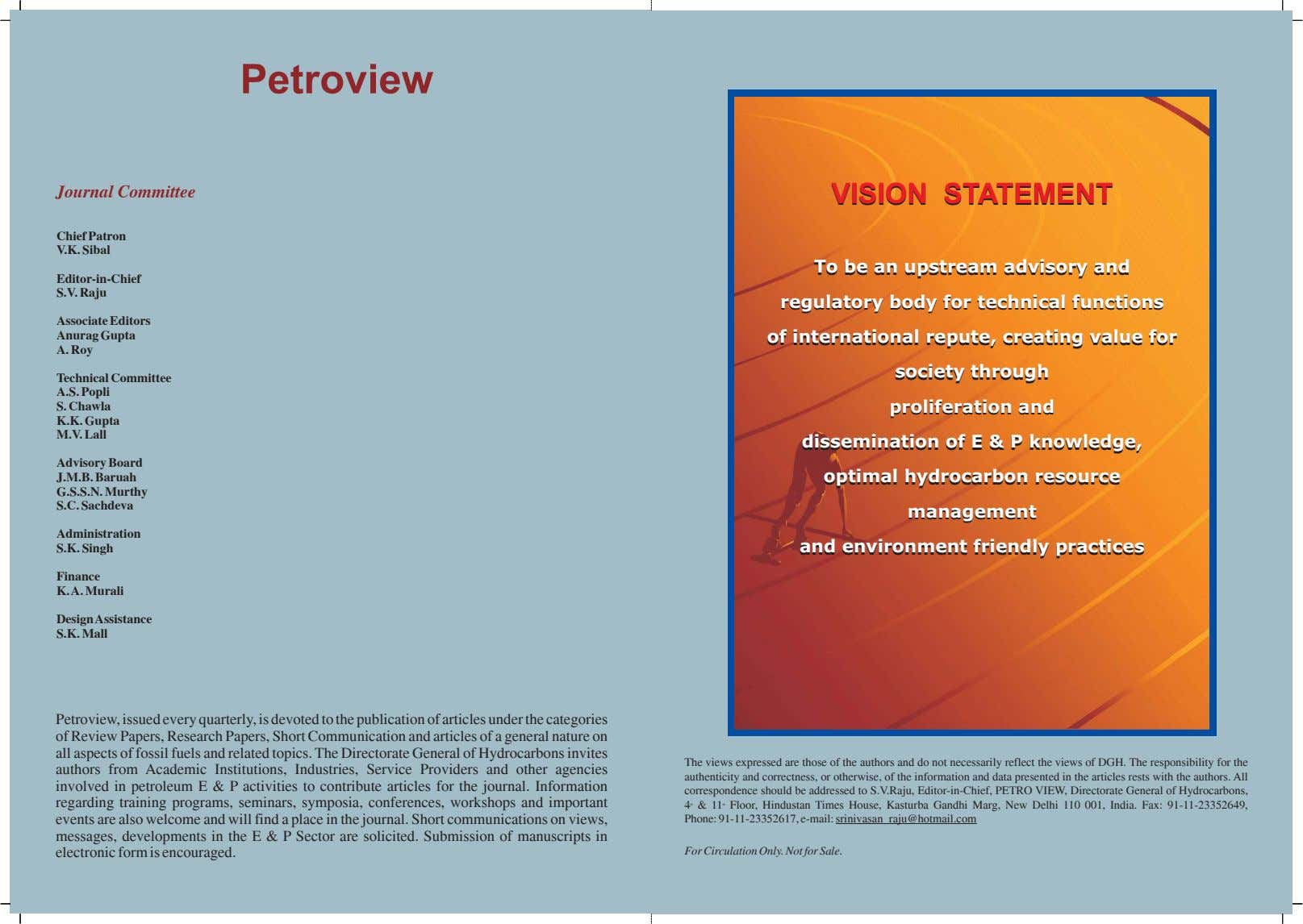 Petroview Journal Committee VISIONVISION STATEMENTSTATEMENT Chief Patron V.K. Sibal To To be be an an