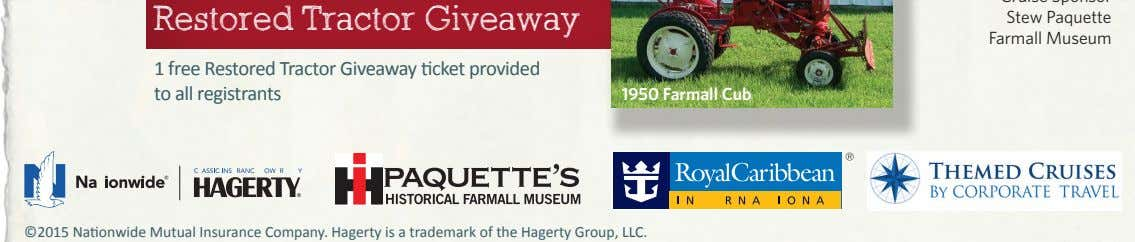 Restored Tractor Giveaway Stew Paquette Farmall Museum 1 free Restored Tractor Giveaway ticket provided to all