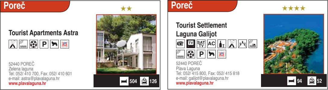 Poreč Poreč ★★ ★★★★ Tourist Apartments Astra Tourist Settlement Laguna Galijot TV 52440 POREČ