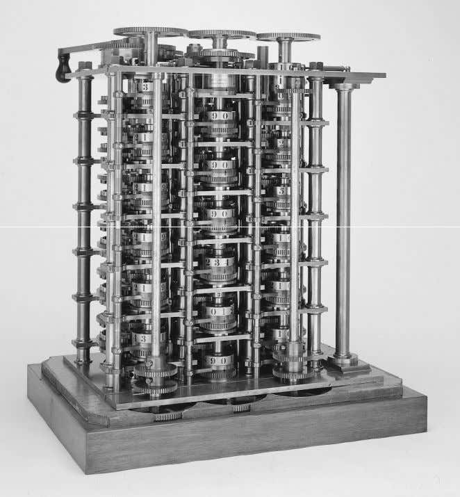 The First Computer The Babbage Difference Engine (1832) 25,000 parts c o s t : £17,470