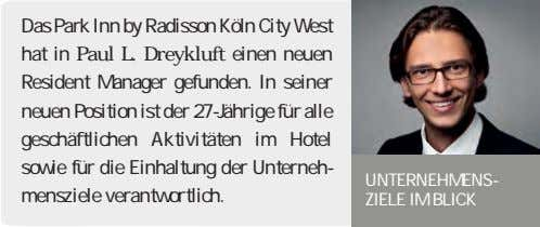 Das Park Inn by Radisson Köln City West hat in Paul L. Dreykluft einen neuen