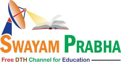 SWAYAM PRABHA The SWAYAM PRABHA is conceived as a group of 32 DTH channels devoted