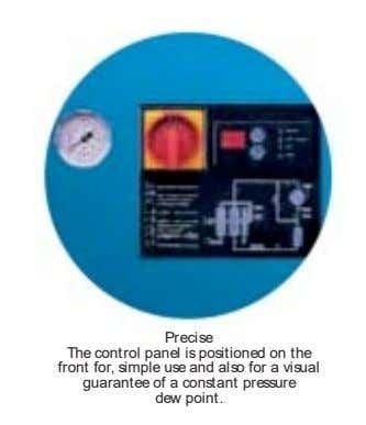 Precise The control panel is positioned on the front for, simple use and also for