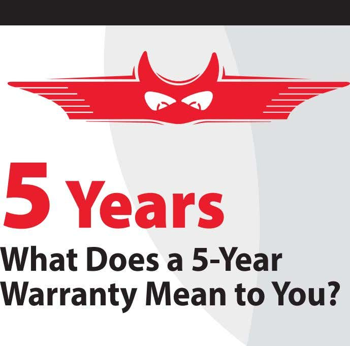 5 Years What Does a 5-Year Warranty Mean to You?