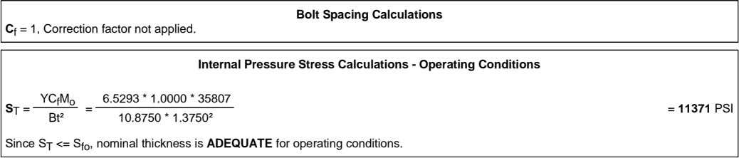 Bolt Spacing Calculations C f = 1, Correction factor not applied. Internal Pressure Stress Calculations