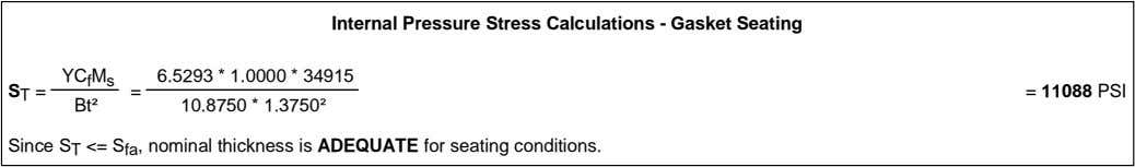 Internal Pressure Stress Calculations - Gasket Seating YC f M s 6.5293 * 1.0000 *
