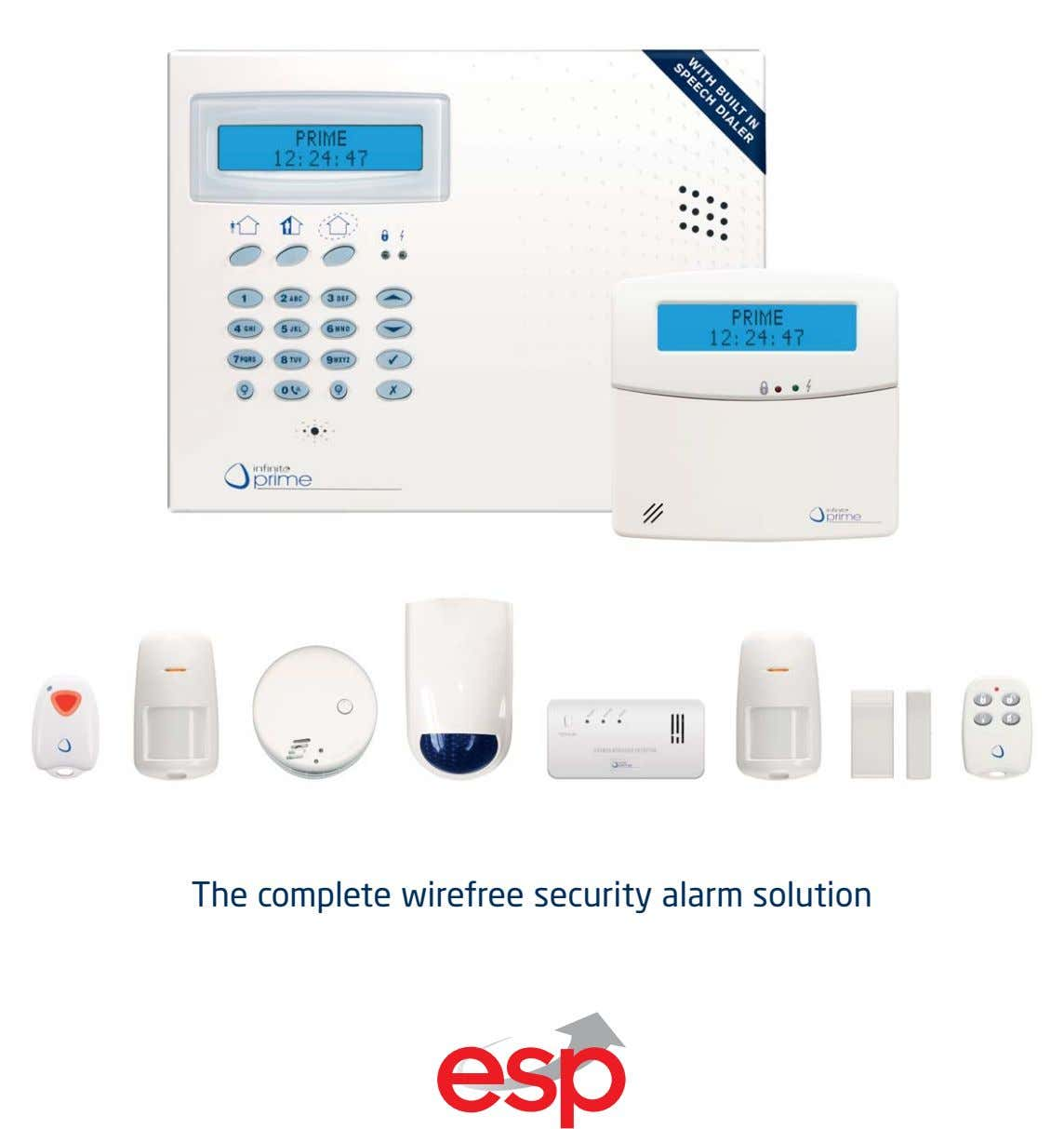 The complete wirefree security alarm solution