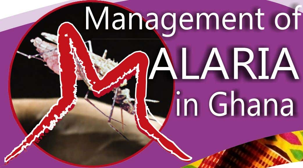Management of ALARIA in Ghana