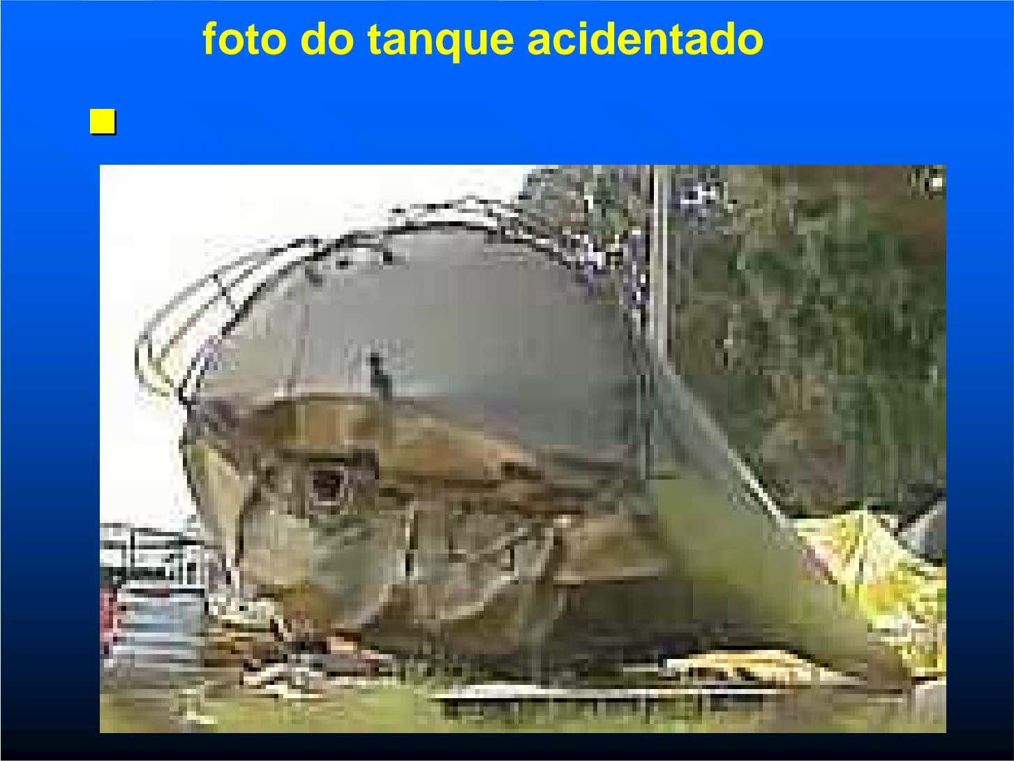 foto do tanque acidentado