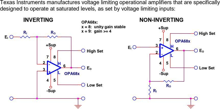 Texas Instruments manufactures voltage limiting operational amplifiers that are specifically designed to operate at