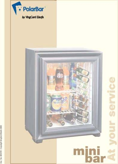 mini bar Doc. No: 4813919 - Copyright VingCard Elsafe 2005