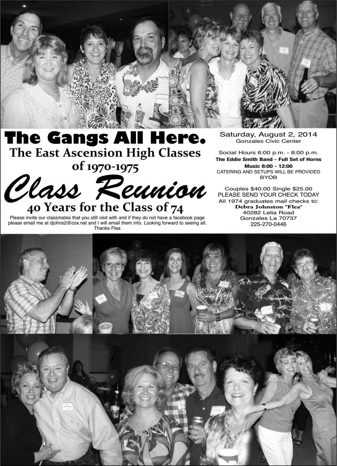 The Gangs All Here. Saturday, August 2, 2014 Gonzales Civic Center The East Ascension High