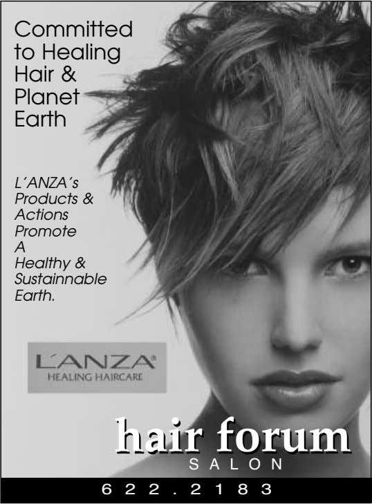 Committed to Healing Hair & Planet Earth L'ANZA's Products & Actions Promote A Healthy &