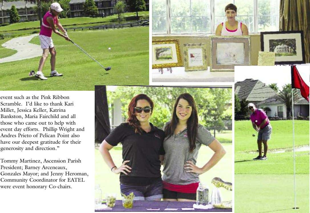 event such as the Pink Ribbon Scramble. I'd like to thank Kari Millet, Jessica Keller,