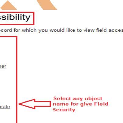 , after that choose any object to apply Field Security. Step 1 : Choose any link