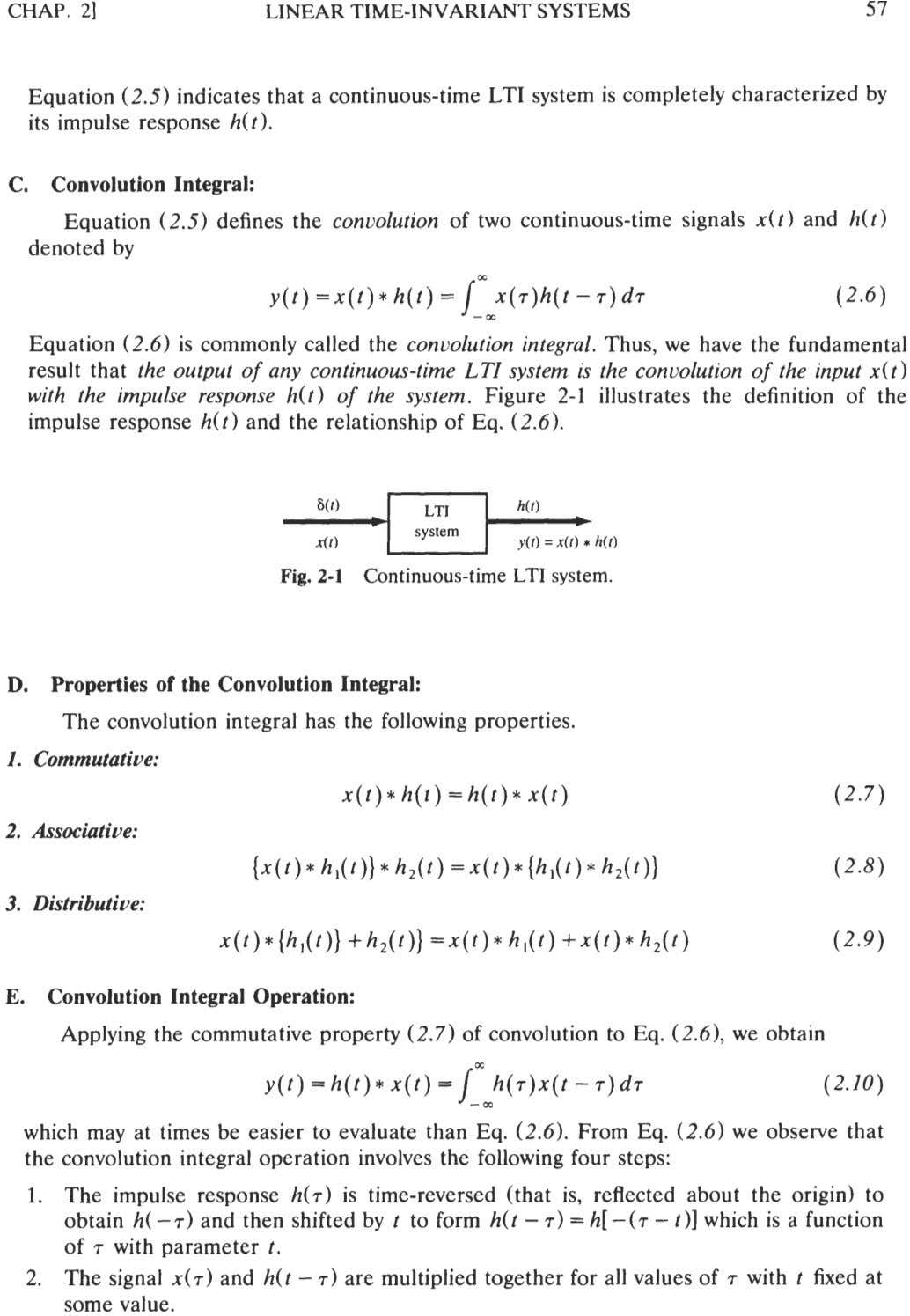 CHAP. 21 LINEAR TIME-INVARIANT SYSTEMS 57 Equation (2.5) indicates that a continuous-time LTI system is