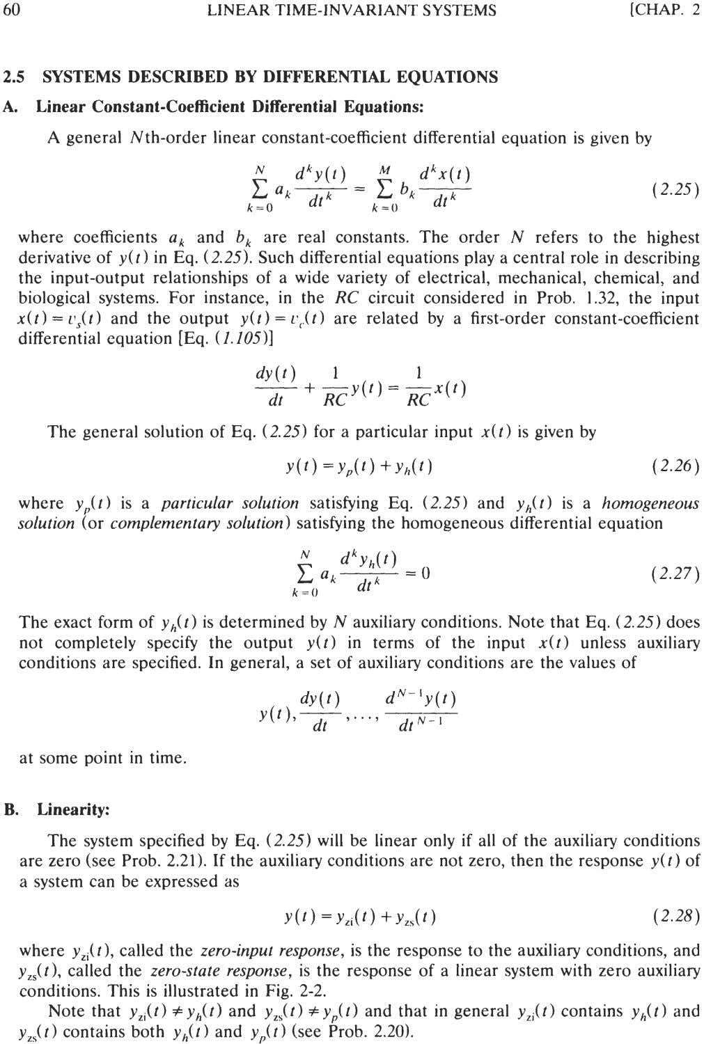 60 LINEAR TIME-INVARIANT SYSTEMS [CHAP. 2 2.5 SYSTEMS DESCRIBED BY DIFFERENTIAL EQUATIONS A. Linear