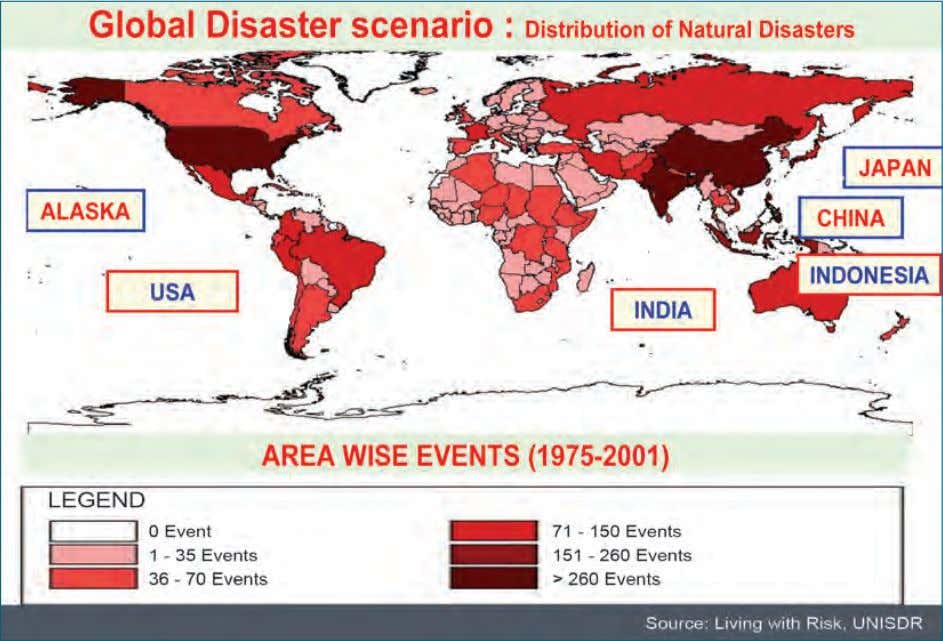 of people and severity of disasters. Figure 1.2: Global Disaster Scenario: Distribution of Natural Disasters 6