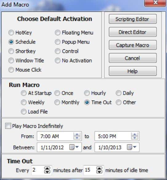 Scheduling - Time Out Macro Express Explorer > Macros > Add Macro > Schedule Setting the