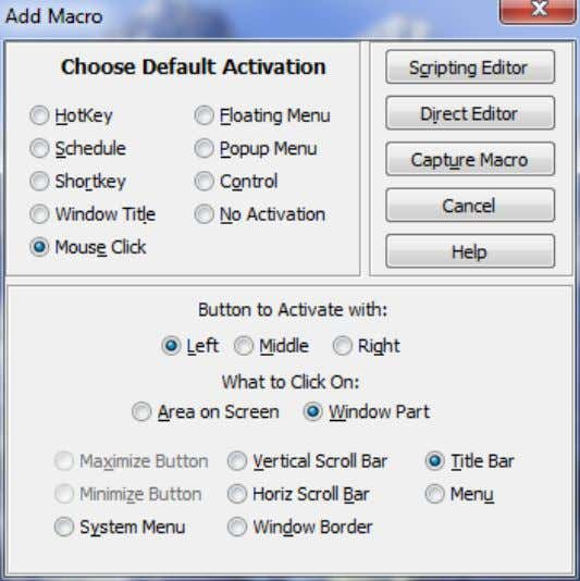 Mouse Click This option allows you to define macros activated by mouse clicks . Two different