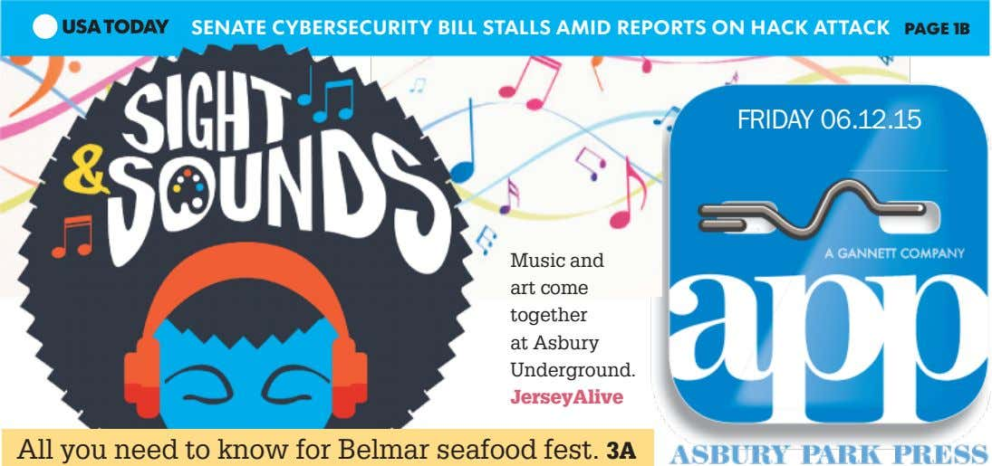SENATE CYBERSECURITY BILL STALLS AMID REPORTS ON HACK ATTACK PAGE 1B FRIDAY 06.12.15 Music and art