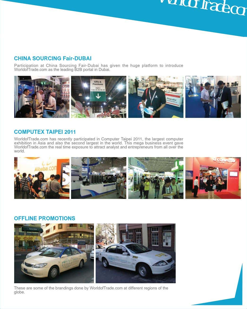 WorldofTrade.com has recently participated in Computer Taipei 2011, the largest computer exhibition in Asia and also