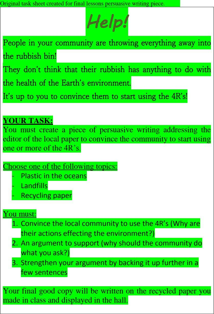 Original task sheet created for final lessons persuasive writing piece. Help! People in your community
