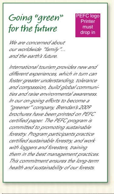 "Going ""green"" for the future PEFC logo Printer must drop in We are concerned about"