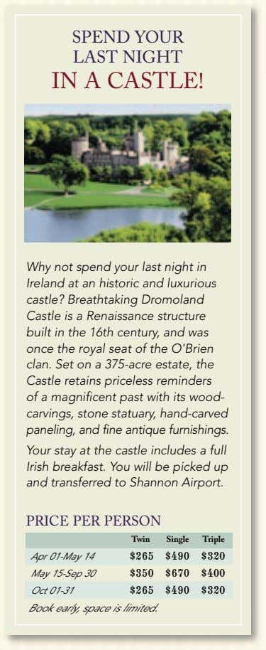 SPEND YOUR LAST NIGHT IN A CASTLE! Why not spend your last night in Ireland