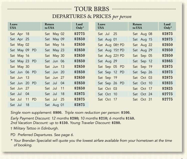 TOUR BRBS DEPARTURES & PRICES per person Leave Return Land Leave Return Land USA to