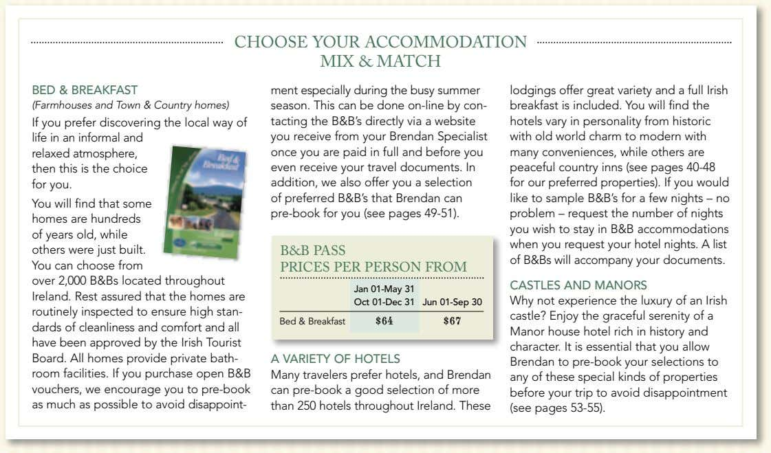 CHOOSE YOUR ACCOMMODATION MIX & MATCH BED & BREAKFAST (Farmhouses and Town & Country homes)