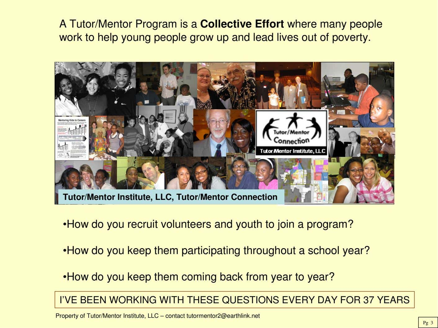 A Tutor/Mentor Program is a Collective Effort where many people work to help young people