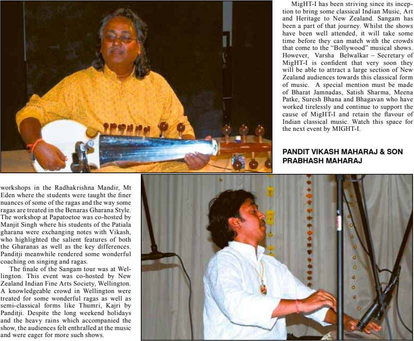MigHT-I has been striving since its incep- tion to bring some classical Indian Music, Art