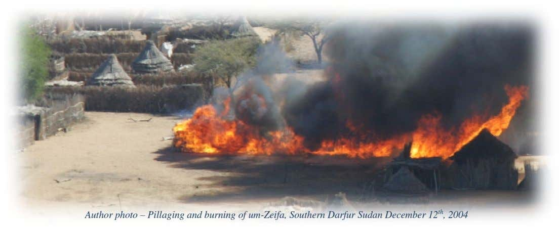 Author photo – Pillaging and burning of um-Zeifa, Southern Darfur Sudan December 12 th , 2004