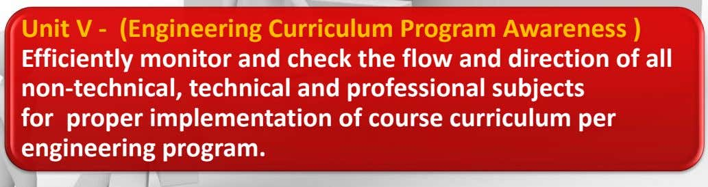 Unit V - (Engineering Curriculum Program Awareness ) Efficiently monitor and check the flow and direction