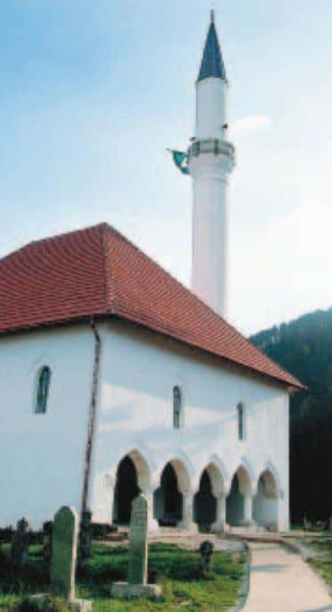 became very involved in the work, for instance by helping The Handanija mosque in Prusac was
