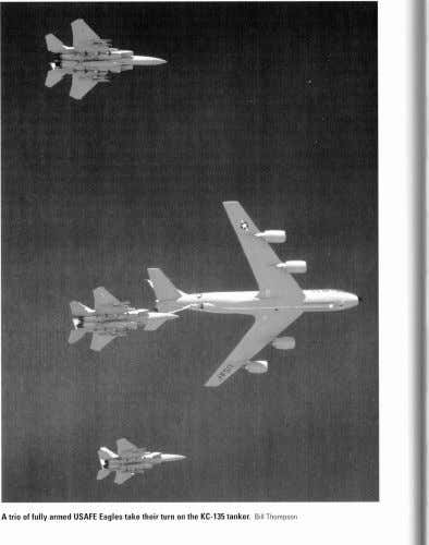 A trio of fully armed USAFE Eagles take their turn on the KC-135 tanker. Bill