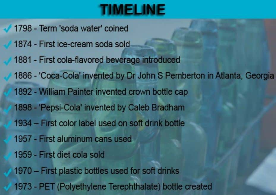 By about 1820, improvements in manufacturing processes allowed a much greater output, and bottled water